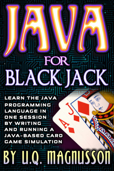 Java for Black Jack: Learn the Java Programming La...