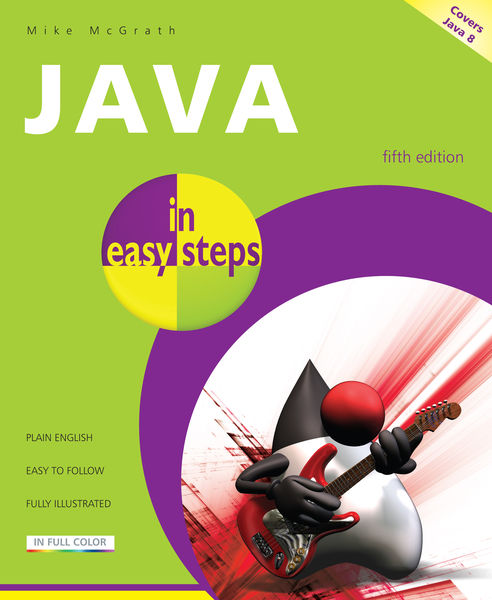 Java in easy steps, 5th Edition