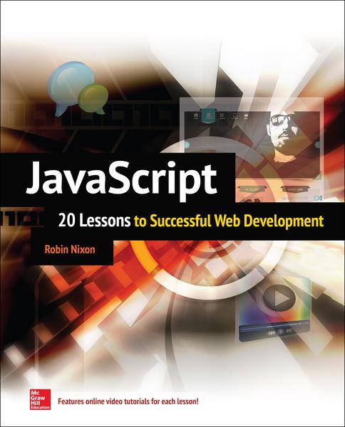 JavaScript: 20 Lessons to Successful Web Developme...