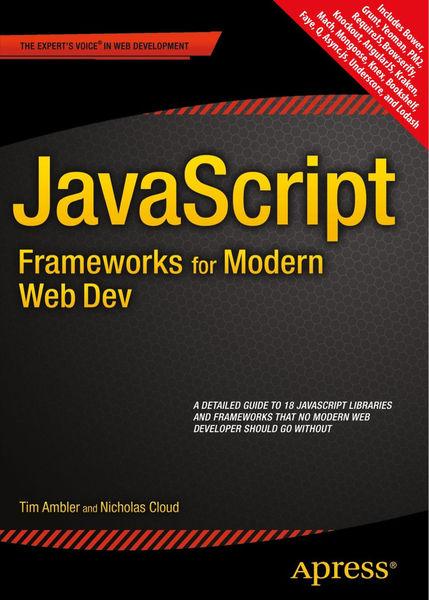 JavaScript Frameworks for Modern Web Dev