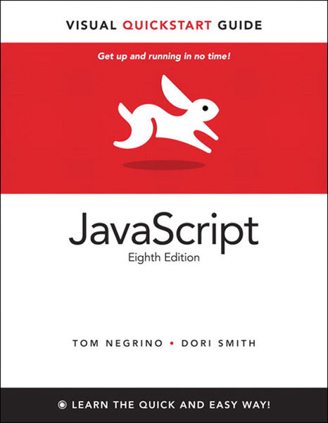 JavaScript: Visual QuickStart Guide, 8/e