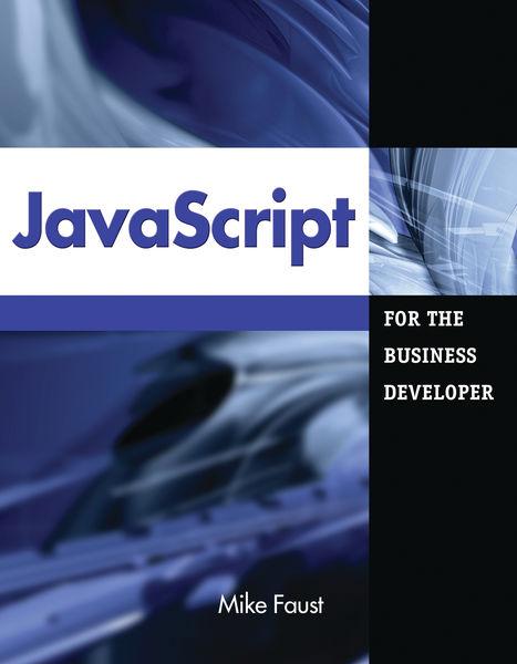 JavaScript for the Business Developer