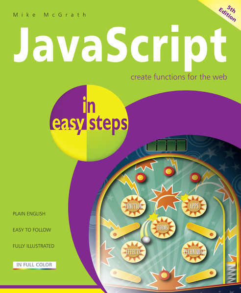 JavaScript in easy steps, 5th edition