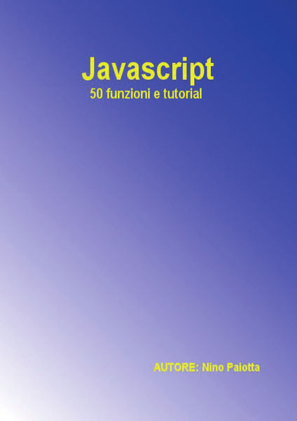 Javascript - 50 funzioni e tutorial