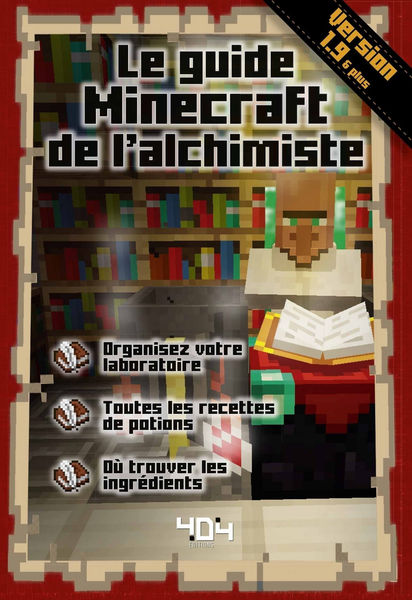 Le guide Minecraft de l'alchimiste - version 1.9