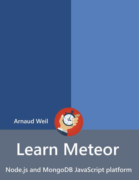 Learn Meteor - Node.js and MongoDB JavaScript plat...
