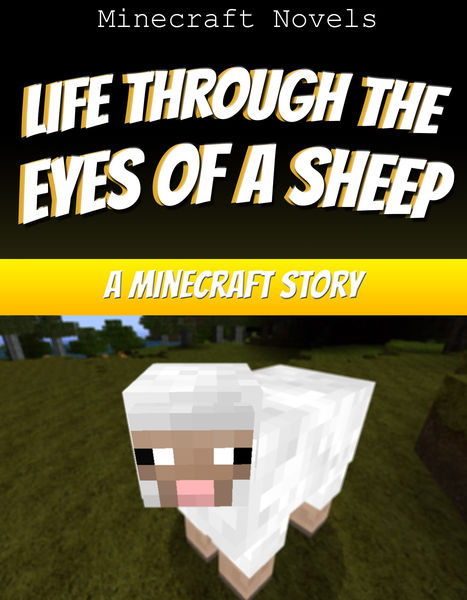 Life Through the Eyes of a Sheep