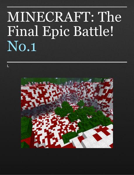 MINECRAFT: The Final Epic Battle!