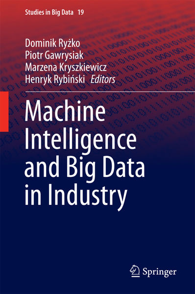 Machine Intelligence and Big Data in Industry