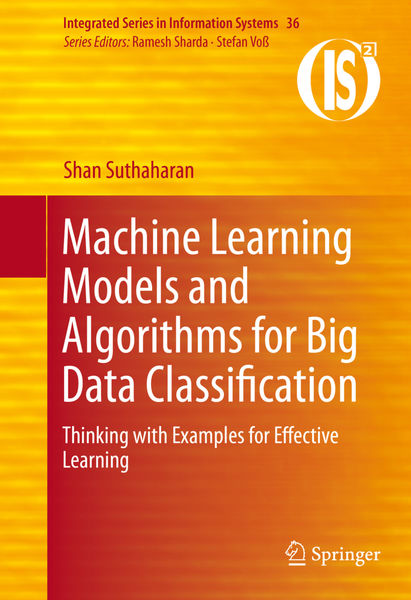 Machine Learning Models and Algorithms for Big Dat...