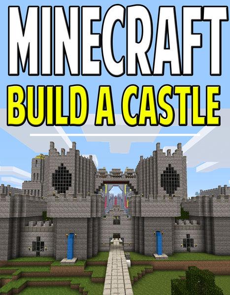 Minecraft Build a Castle