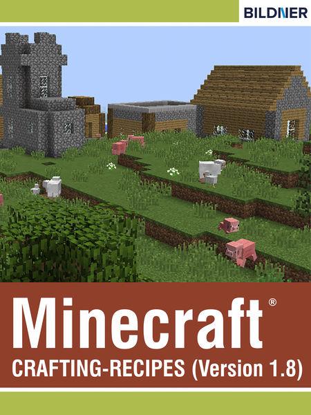 Minecraft Crafting-Recipes (Version 1.8)
