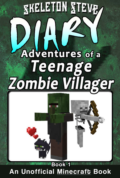Minecraft: Diary of a Teenage Zombie Villager - Bo...