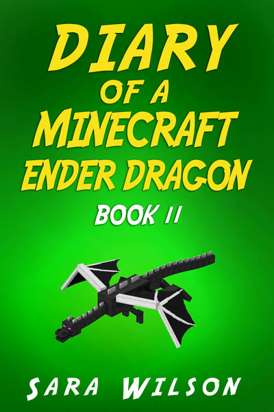 Minecraft: Diary of an Ender Dragon (Book 2)