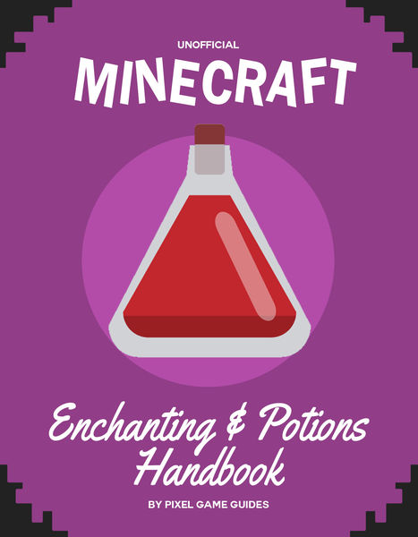 Minecraft Enchanting & Potions Handbook