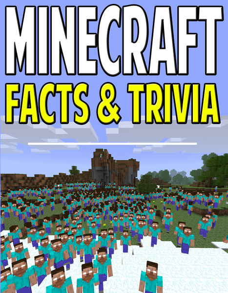 Minecraft Facts: Awesome Trivia & Fun Family Games...
