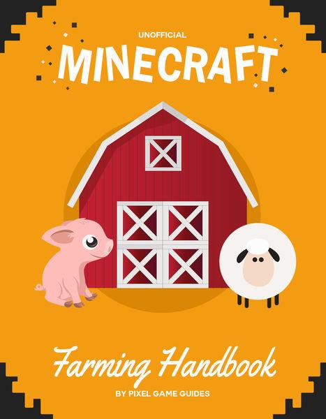 Minecraft Farming Handbook