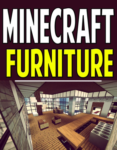 Minecraft Furniture: Design Guide For Creating Bea...