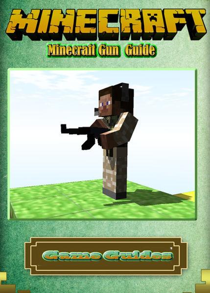 Minecraft Gun Guide