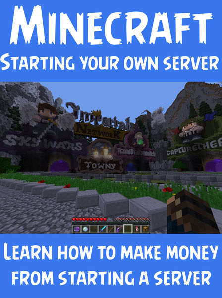 Minecraft: How to Start Your Own Server