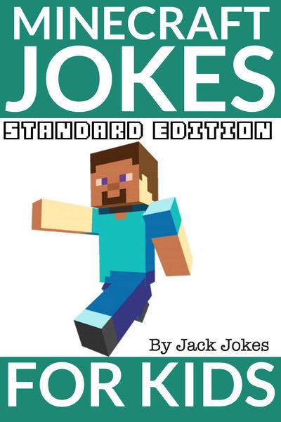 Minecraft Jokes For Kids (Standard Edition)