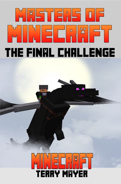 Minecraft: Masters of Minecraft - The Final Challe...