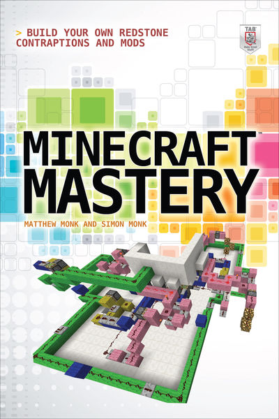 Minecraft Mastery: Build Your Own Redstone Contrap...
