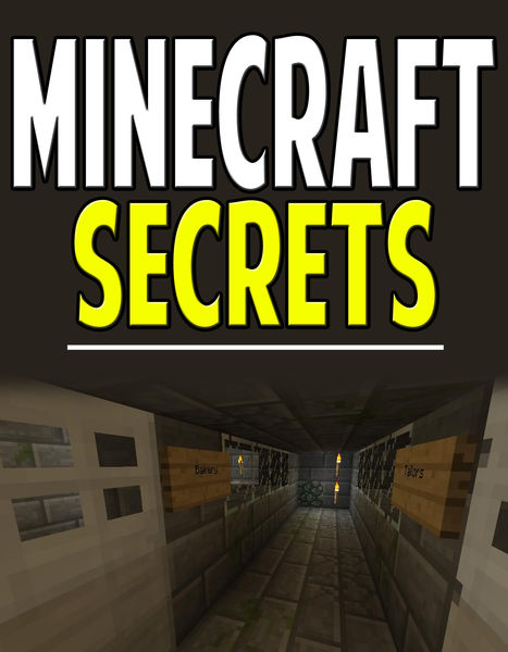Minecraft Secrets: Tips & Tricks Your Friends Don'...