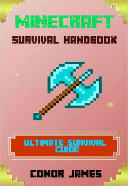 Minecraft Survival Handbook