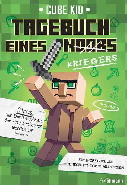 Minecraft: Tagebuch eines Kriegers