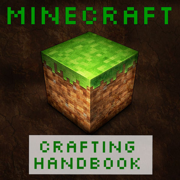 Minecraft Ultimate Crafting Handbook