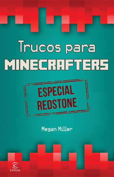 Minecraft. Trucos para minecrafters. Especial Reds...