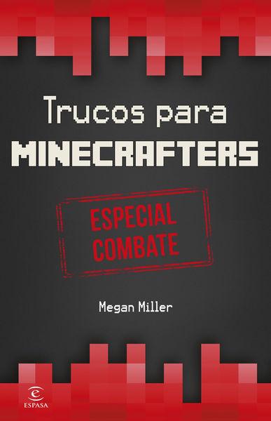 Minecraft.Trucos para minecrafters. Especial comba...