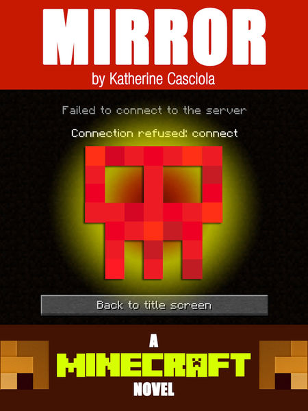 Mirror: A Minecraft Novel