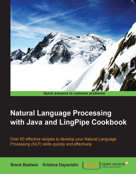 Natural Language Processing with Java and LingPipe...