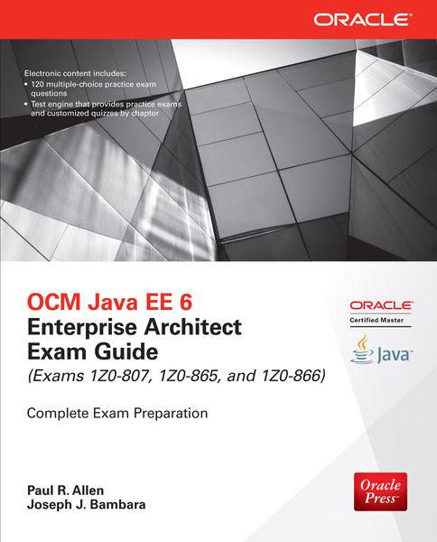 OCM Java EE 6 Enterprise Architect Exam Guide (Exa...