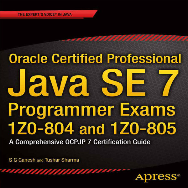 Oracle Certified Professional Java SE 7 Programmer...