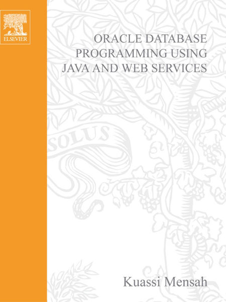 Oracle Database Programming Using Java and Web Ser...