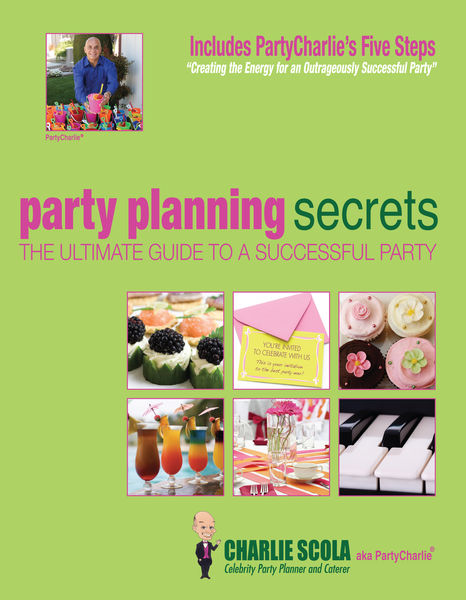 Party Planning Secrets The Ultimate Guide to a Suc...