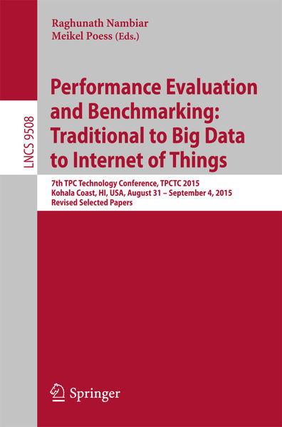 Performance Evaluation and Benchmarking: Tradition...