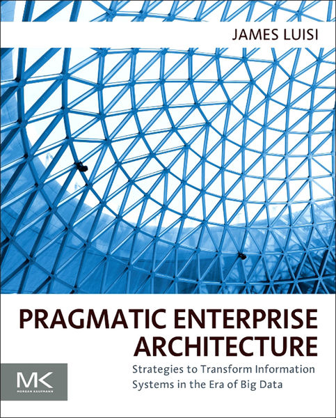Pragmatic Enterprise Architecture
