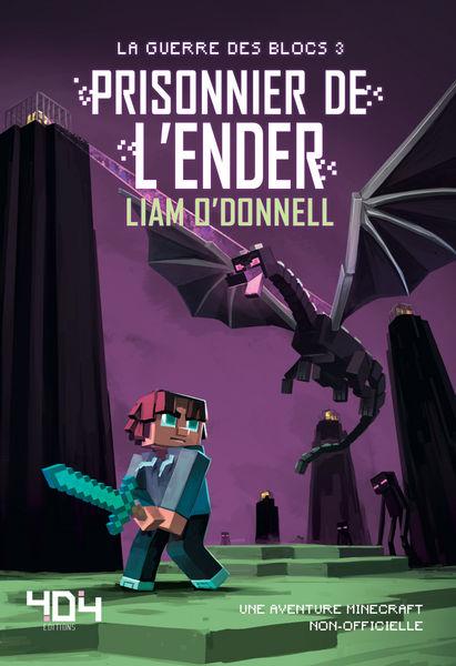 Prisonnier de l'Ender - Minecraft (La guerre des b...