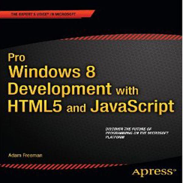 Pro Windows 8 Development with HTML5 and JavaScrip...