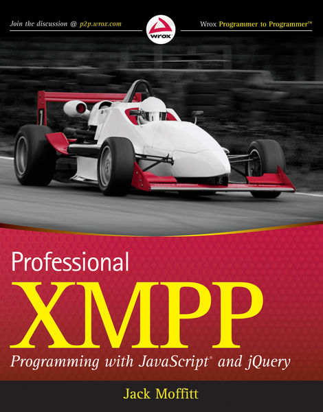 Professional XMPP Programming with JavaScript and ...