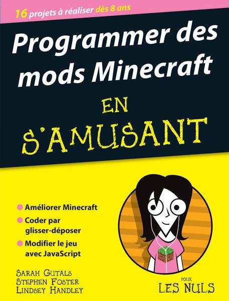 Programmer des mods Minecraft en s'amusant, pour l...