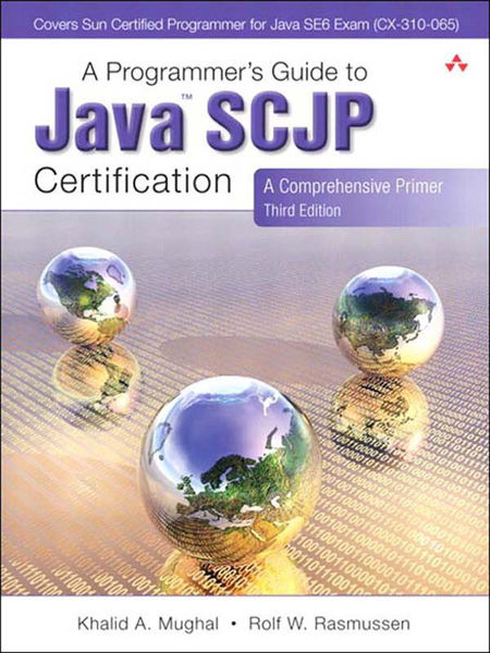 Programmer's Guide to Java SCJP Certification, A: ...