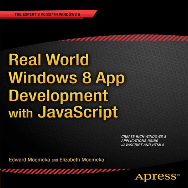 Real World Windows 8 App Development with JavaScri...