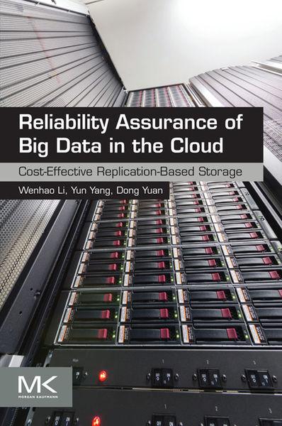 Reliability Assurance of Big Data in the Cloud (En...