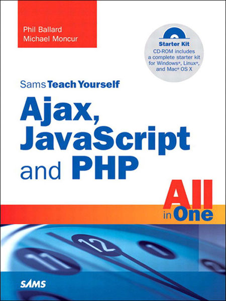 Sams Teach Yourself Ajax, JavaScript, and PHP All ...