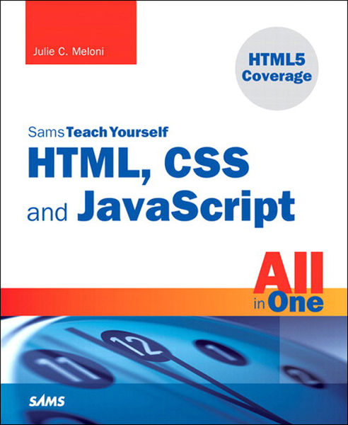 Sams Teach Yourself HTML, CSS, and JavaScript All ...